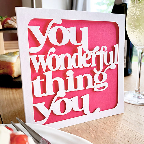 You Wonderful Thing Card