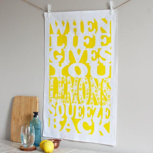 Life Gives You Lemons Tea Towel