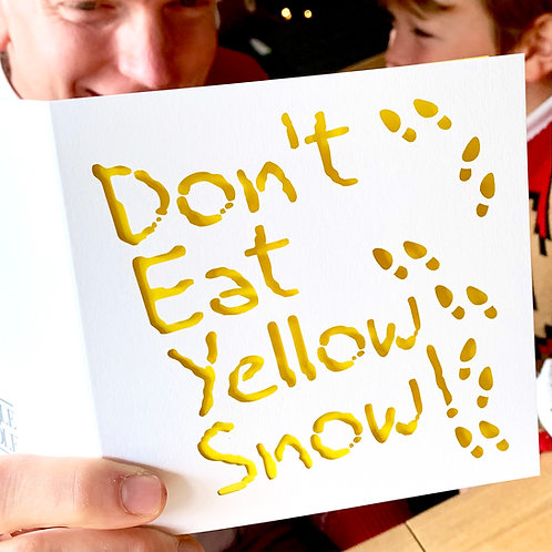Don't Eat Yellow Snow Christmas Card