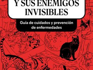 """Libro: """"Los gatos y sus enemigos invisibles"""" Guía de cuidados y prevención de enfermedades"""""""