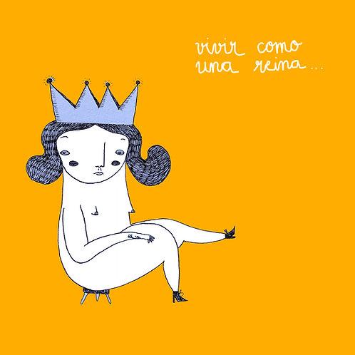 Vivir como una reina