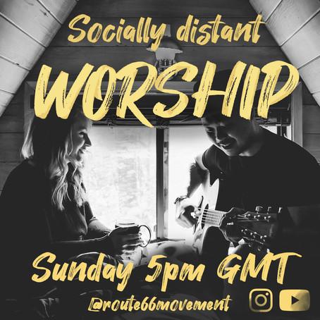 Socially Distant Worship!