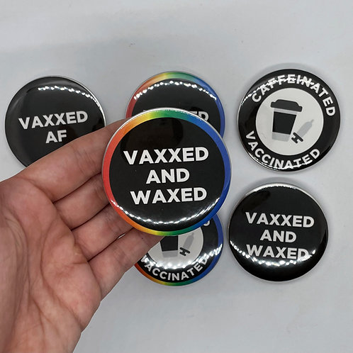 """Vaccinated AF 2.25"""" Pins - Vaccination, Vaccine, COVID-19 Vaccine"""
