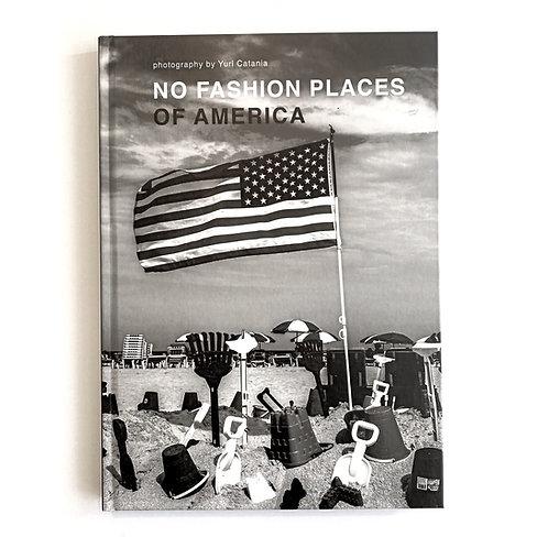 No Yuri Catania No Fashion Places of America photography book
