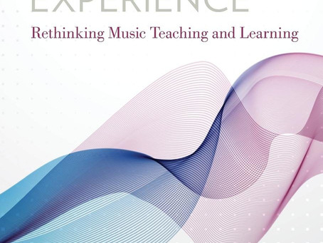 The Musical Experience: Rethinking Music Teaching And Learning