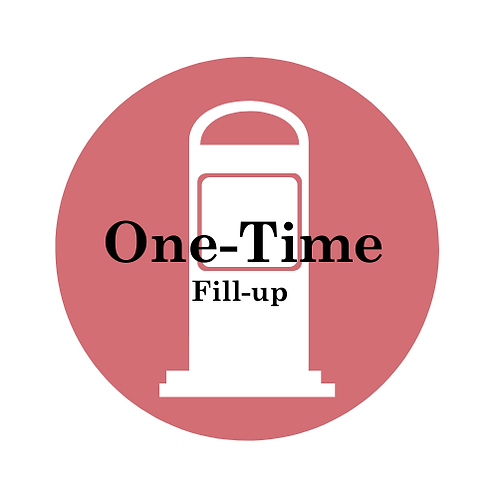 One-Time Fill-Up