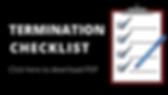 Copy of Termination Checklist 2.png