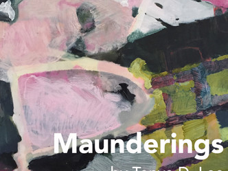 """Maunderings"" at Ice House Gallery"