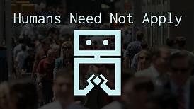 Humans_Need_Not_Apply_thumbnail.png