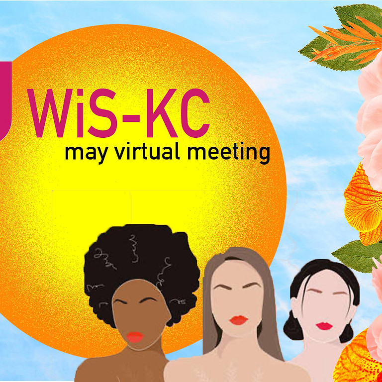 WiSKC May Meeting (Virtual)