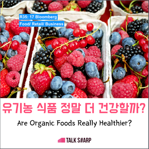 Are Organic Foods Really Healthier