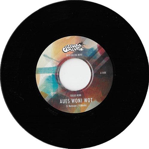 Aues Woni Wot / Ufem Dance 7inch Vinyl