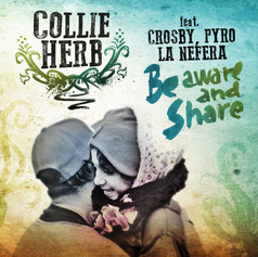 Be Aware And Share (feat. Pyro, Crosby & La Nefera)