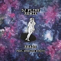 Ready (DJ Flink Remix).jpg