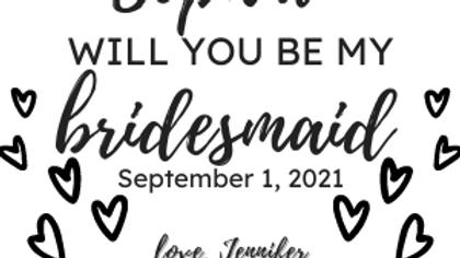 Bridesmaid Customized Label