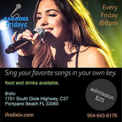Karaoke Fridays at ifrolix studio