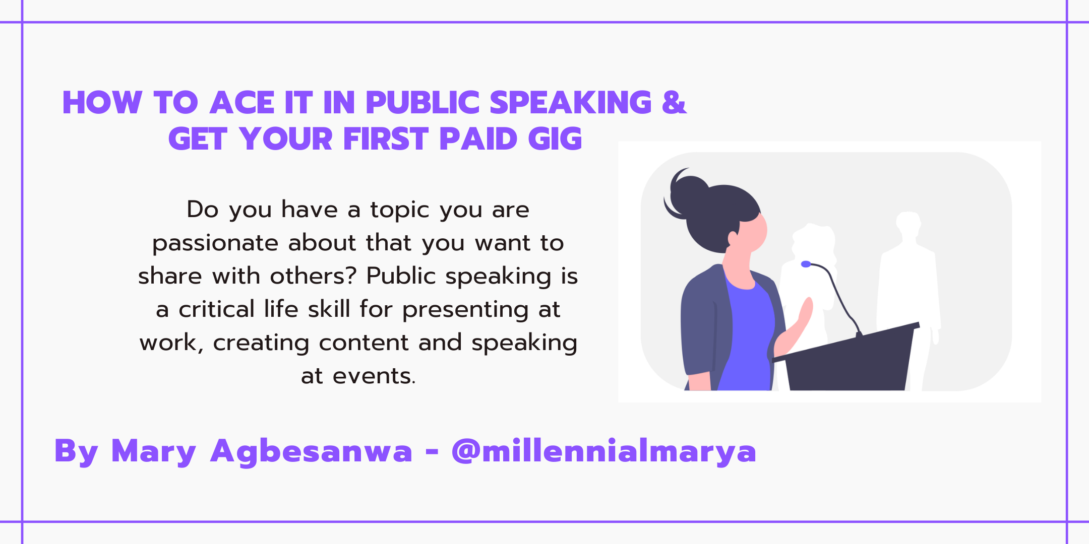 How to ace it in Public Speaking & get y