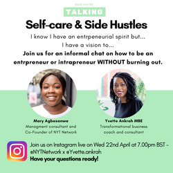 Side Hustles & Self-care Instagram Live with Dr Yvette Ankrah