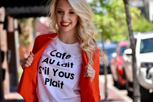 Cafe Au Lait S'il Yous Plait Tshirt