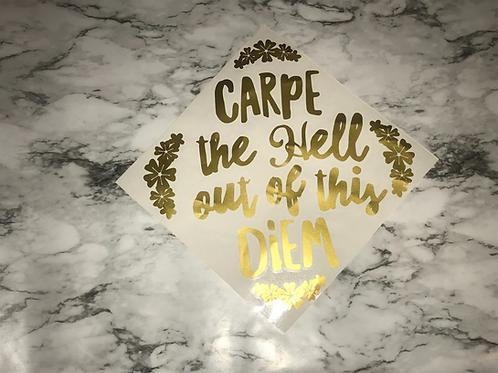 Carpe This Diem Grad Cap