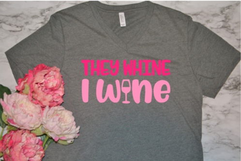 They whine, I wine vneck