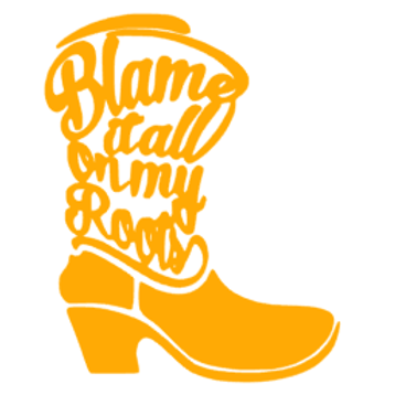 Blame it all on my Roots Decal