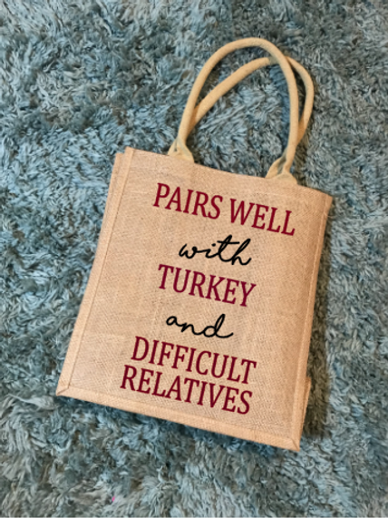 Pairs with Turkey and Difficult Relatives wine tote bag