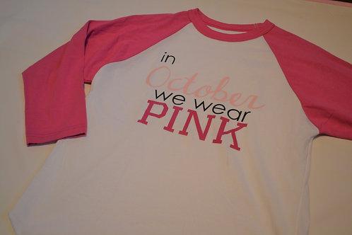 In October We Wear Pink Baseball Tee
