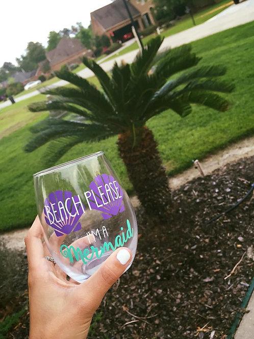 Beach Please I'm a Wine Glass