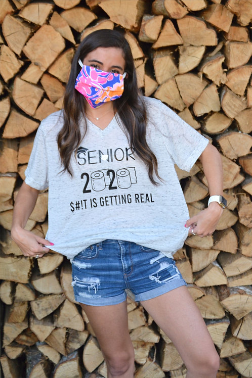 $#!t getting real Senior 2020 Tshirt