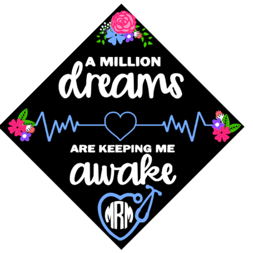 A million dreams grad cap
