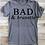 Thumbnail: Bad and brunette tshirt