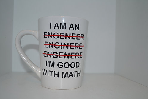 I am an Engineer Coffee Mug