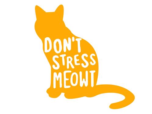 Don't Stress Meowt Cat Decal