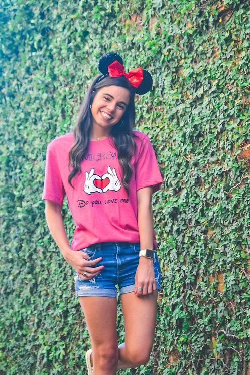 Mickey do you love me Tshirt
