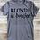 Thumbnail: Blonde & boujee tshirt