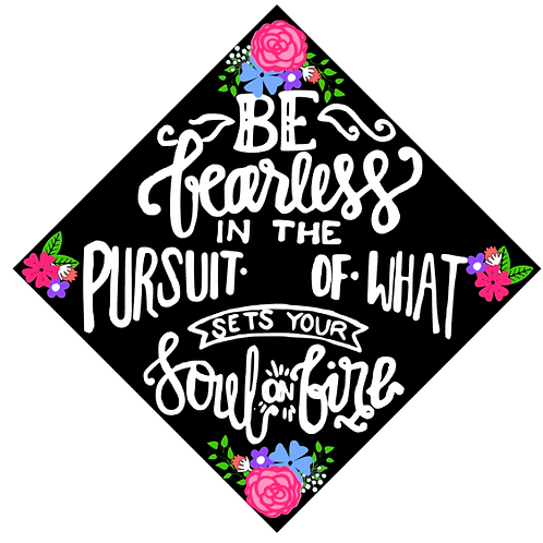 Be Fearless in pursuit Graduation Cap Decal