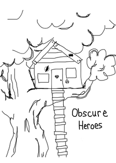 Obscure Heroes