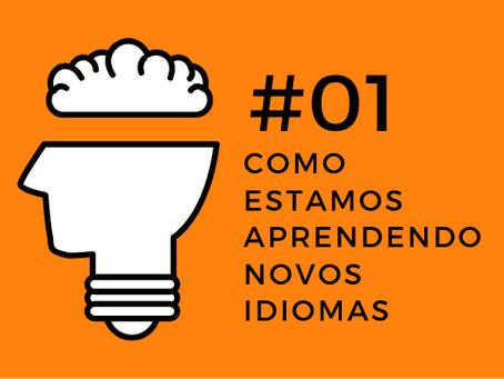 Open Mind Podcast #01 - Como estamos aprendendo novos idiomas
