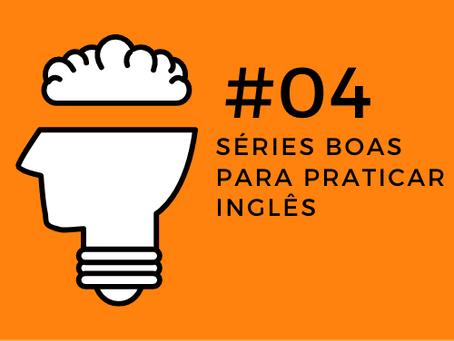 Open Mind Podcast #04 - Séries Boas para Praticar Inglês