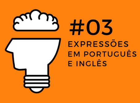 Open Mind Podcast #03 - Expressões Comuns