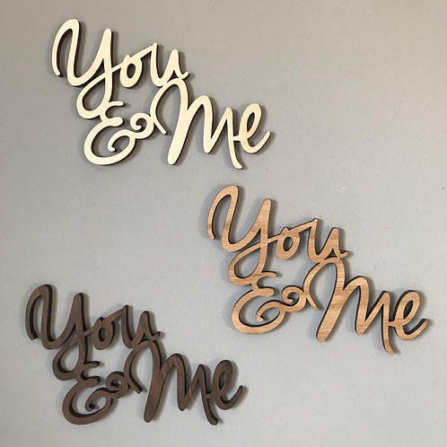 """Wooden """"You & Me"""" Wall Plaque"""