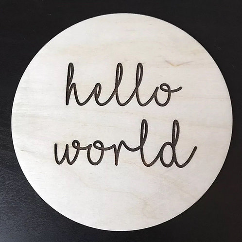 """Hello World"" Disc -Wooden Photo/Flatlay Prop"