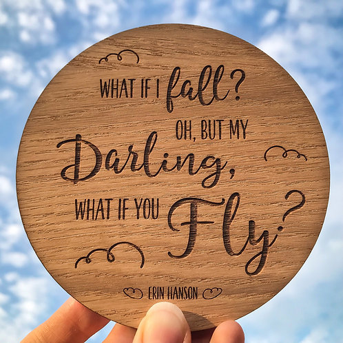 """""""What if I fall"""" Disc - Wooden Photo/Flatlay Prop"""