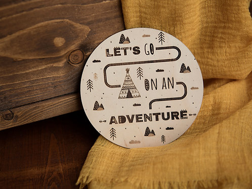 """Let's Go On An Adventure"""" Disc - Wooden Photo/Flatlay Prop"""