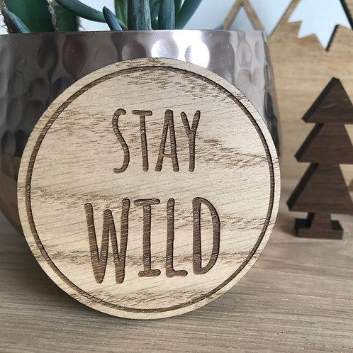 Stay Wild - Mini Disc