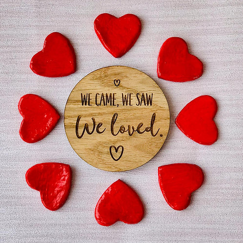 """""""We came, We saw, We loved"""" Disc - Wooden Photo/Flatlay Prop"""