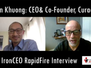 IronCEO RapidFire:              Steven Khuong, CEO &          Co-Founder, Curacubby