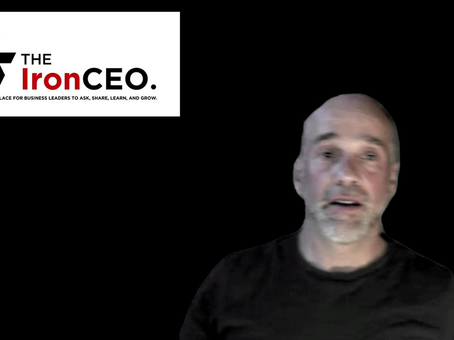 The IronCEO Video Blog: Telling Your Story in the Age of Corona Virus