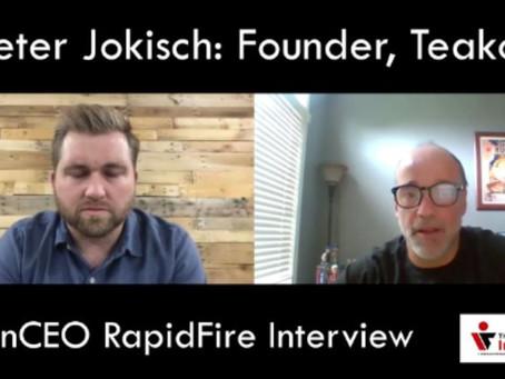 IronCEO RapidFire: Peter Jokisch, Founder, Teakoe